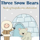 The Three Snow Bears - Jan Brett - RLA activities First &amp; 