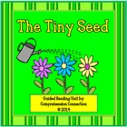 The Tiny Seed Guided Reading Unit by Eric Carle