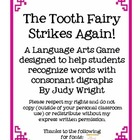 The Tooth Fairy Strikes Again!  Consonant Digraphs Ch, Th,