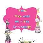 The Touch Math Dance!