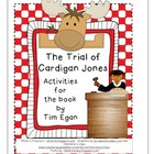 The Trial of Cardigan Jones Activities (Journeys textbook)