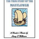 The True Story of the Mayflower - A Reader&#039;s Theater