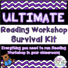 The ULTIMATE Reading Workshop Survival Kit- 70 PAGES!