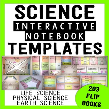 Science Interactive Notebook Templates - {203 Foldable Flip Books}