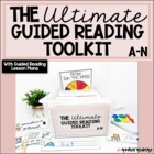 The Ultimate Guided Reading Toolkit Bundled with Guided Re