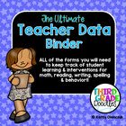 The Ultimate Teacher Data Notebook -- EDITABLE!!
