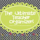 The Ultimate Teacher Organizer