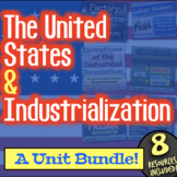 The Industrial Revolution Unit: 9 lessons to teach US Indu