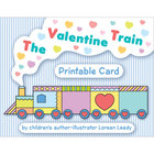 The Valentine Train printable card