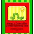 The Very Hungry Caterpillar Guided Reading Unit by Eric Carle