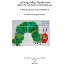 The Very Hungry Caterpillar book in Spanish (La Oruga Muy