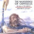 The Wanderings of Odysseus by Rosemary Sutcliff Illustrate