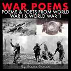 The War Poems and Poets Presentation &amp; Handouts
