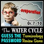 The Water Cycle - Guess the Password Terminology Review Game