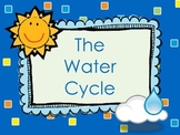 The Water Cycle for the Primary Grades