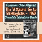 The Watsons Go To Birmingham - 1963 Common Core Aligned Le