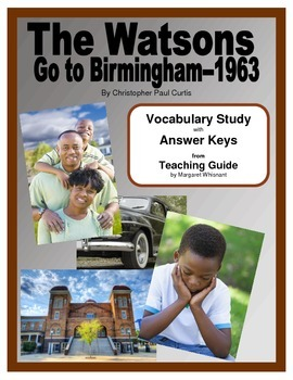 The Watsons Go To Birmingham--1963--Vocabulary Study