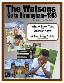 The Watsons Go To Birmingham 1963     Whole Book Test