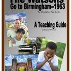 The Watsons Go to Birmingham--1963     A Novel Teaching Pack