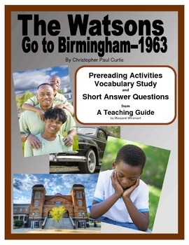 The Watsons Go to Birmingham: Prereading/Vocab/Short Answe