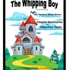 The Whipping Boy  Chapter Summaries/Objective Tests Teaching Pack