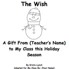 The Wish:  A Book All About Your Class for the Holidays