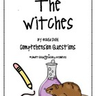 &quot;The Witches&quot;, by R. Dahl, Comprehension Questions