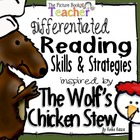 The Wolf&#039;s Chicken Stew by Keiko Kasza Skills &amp; Strategies