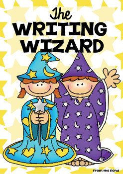 The Writing Wizard - Packet of Printables for Wonderful Writing!