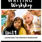 The Writing Workshop: Launching 3-5 Lesson Plans