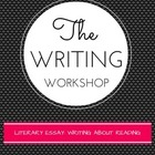 The Writing Workshop: Literary Essay  3-5 Lesson Plans