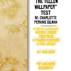 The Yellow Wall-Paper by Charlotte Perkins Gilman Test