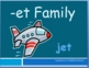 The -et Family Packet ~ PowerPoint, Center Game & Spelling