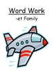 The -et Word Family Packet - PowerPoint, Center Game and S