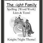 The -ight Family Spelling {Word Work} Lists & Tests