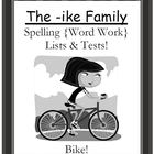 The -ike Family Spelling {Word Work} Lists & Tests