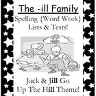 The -ill Family Spelling {Word Work} Lists & Tests