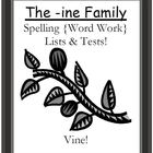 The -ine Family Spelling {Word Work} Lists & Tests