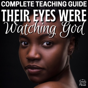 Their Eyes Were Watching God Literature Guide: Common Core