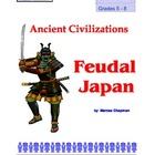 Thematic Unit: Feudal Japan for grades 5-8
