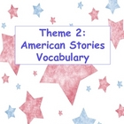 Theme 2: American Stories Vocabulary Cards 4th Grade