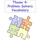 Theme 4: Problem Solvers Vocabulary Cards 4th Grade
