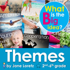 Themes, What is the Big Idea?