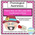 There Was An Old Lady Who Swallowed A Rose: Phonological A