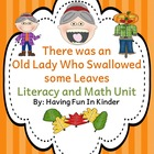 There Was An Old Lady Who Swallowed Some Leaves Literacy, 