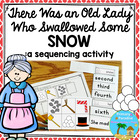 There Was a Cold Lady Who Swallowed Some Snow- Sequence