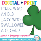 There Was an Old Lady Who Swallowed A Clover: Speech & Lan