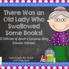 There Was an Old Lady Who Swallowed Books: Speech & Langua