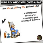 There Was an Old Lady Who Swallowed a Bat on the SMARTboard