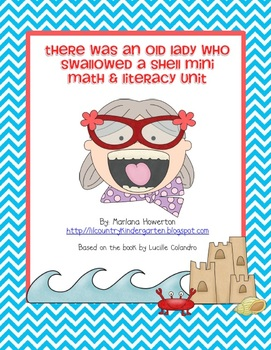 There Was an Old Lady Who Swallowed a Shell Mini Literacy Unit